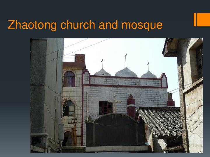 Zhaotong church and mosque