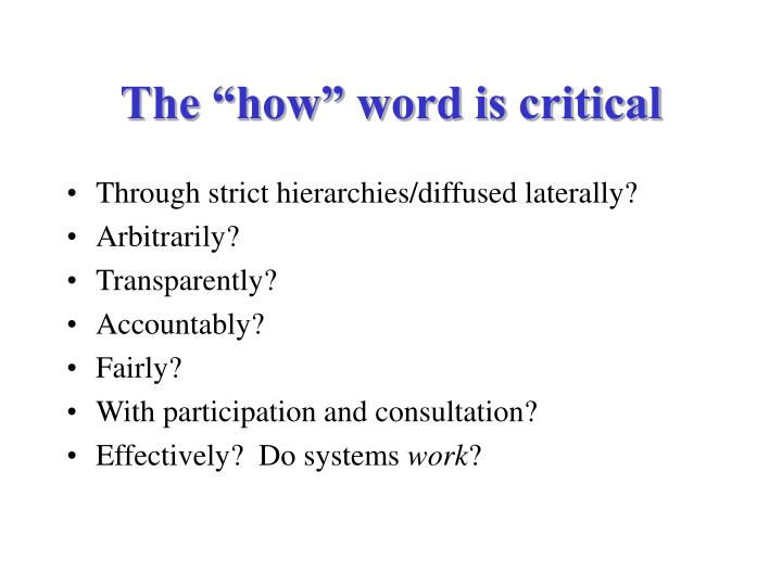 "The ""how"" word is critical"