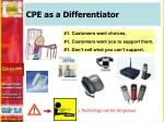 cpe as a differentiator2