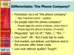 differentiate the phone company