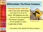 differentiate the phone company1