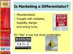 is marketing a differentiator