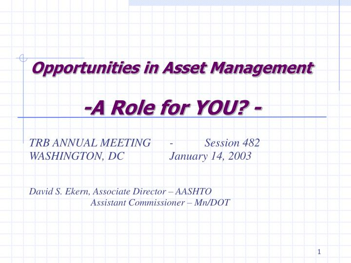 opportunities in asset management a role for you n.