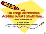 ten things all freshman academy parents should know