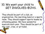 we want your child to get involved @jhs