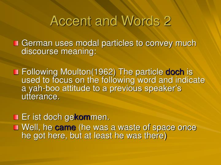 Accent and Words 2