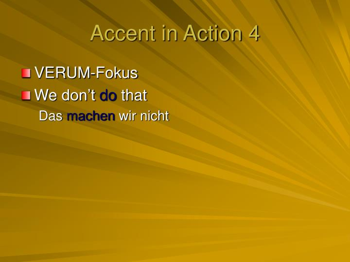 Accent in Action 4