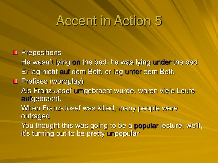 Accent in Action 5