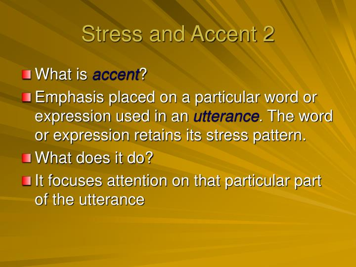 Stress and Accent 2