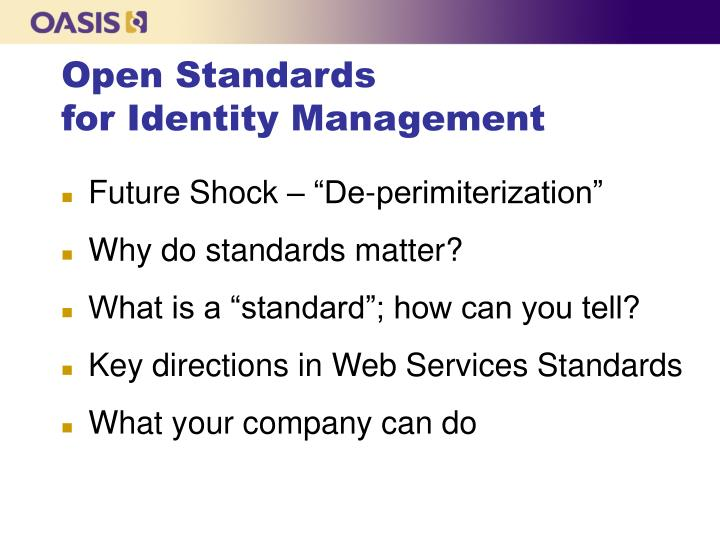 Open standards for identity management