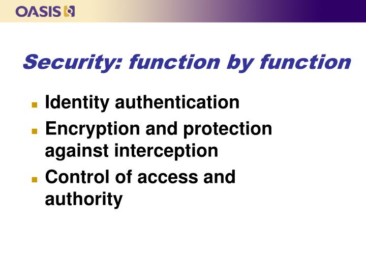 Security: function by function