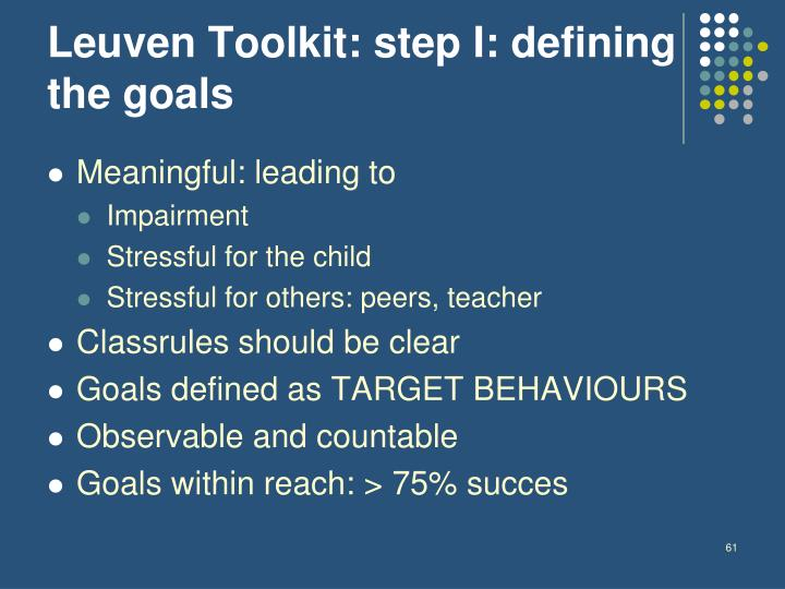 Leuven Toolkit: step I: defining the goals