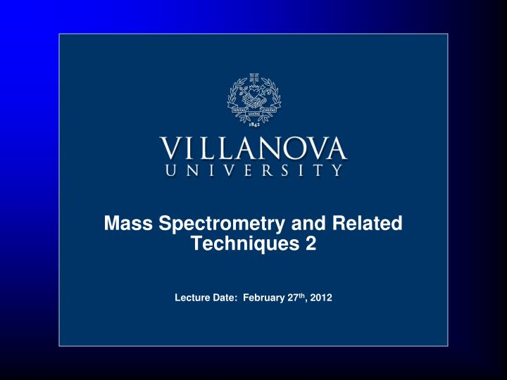 mass spectrometry and related techniques 2 n.