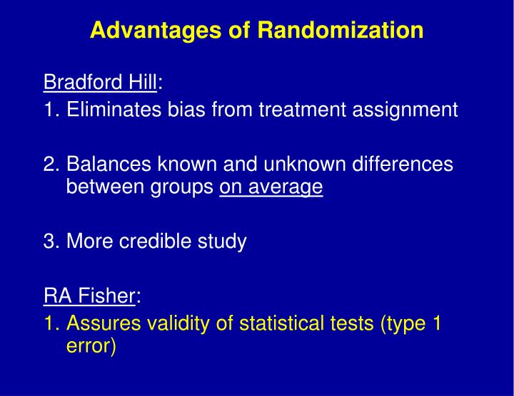 Advantages of Randomization