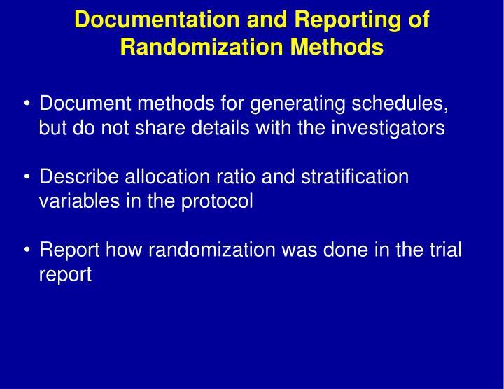 Documentation and Reporting of Randomization Methods