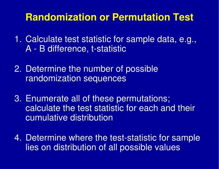 Randomization or Permutation Test