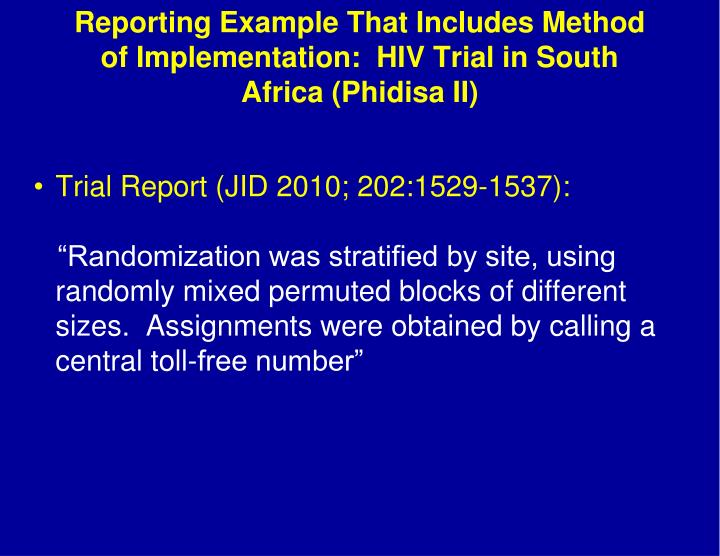 Reporting Example That Includes Method of Implementation:  HIV Trial in South Africa (Phidisa II)