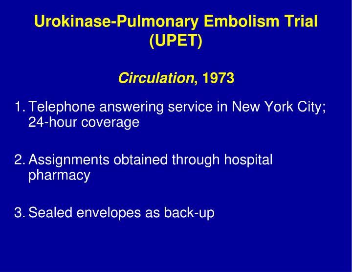 Urokinase-Pulmonary Embolism Trial (UPET)