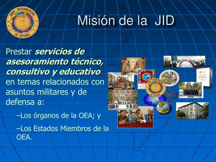 Misión de la  JID