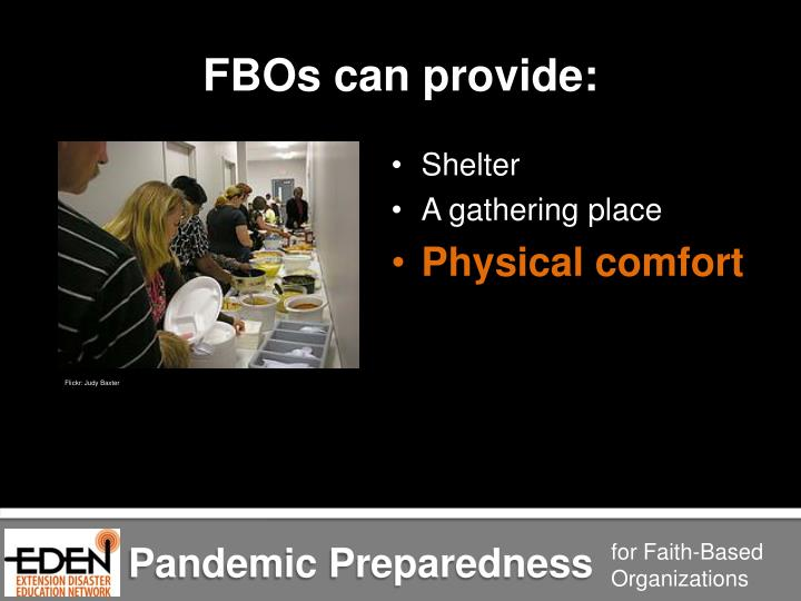 FBOs can provide: