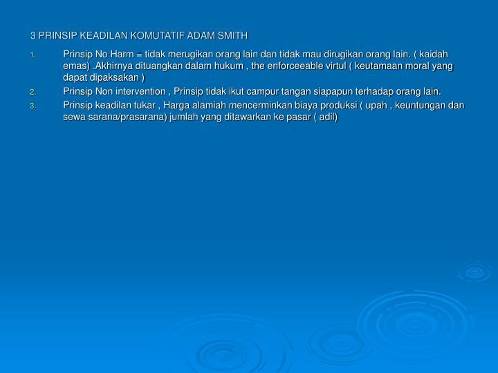 3 PRINSIP KEADILAN KOMUTATIF ADAM SMITH