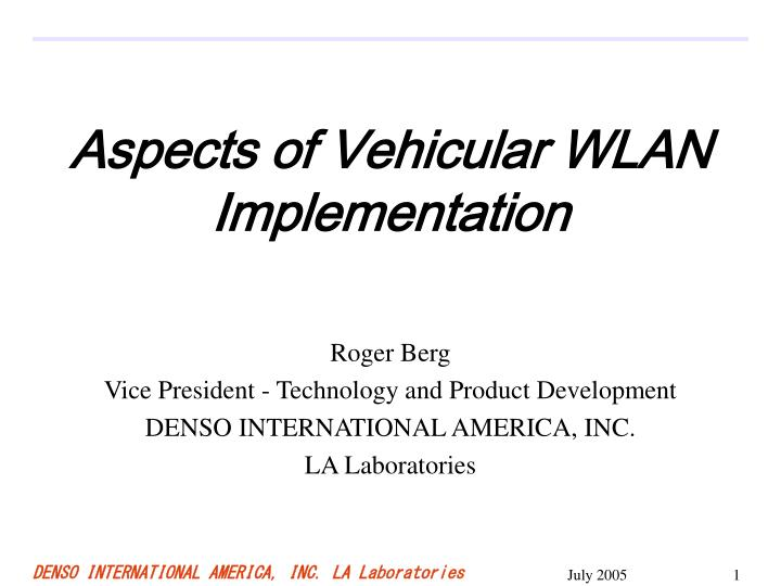 aspects of vehicular wlan implementation n.