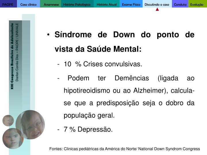 Síndrome de Down do ponto de vista da Saúde Mental: