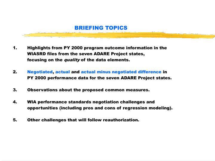 Briefing topics