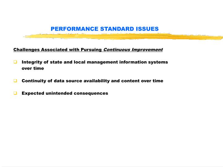 PERFORMANCE STANDARD ISSUES