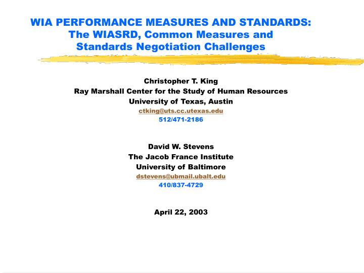 WIA PERFORMANCE MEASURES AND STANDARDS: