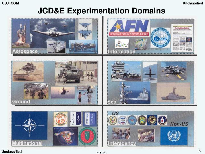 JCD&E Experimentation Domains