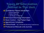 types of information stored in the unit