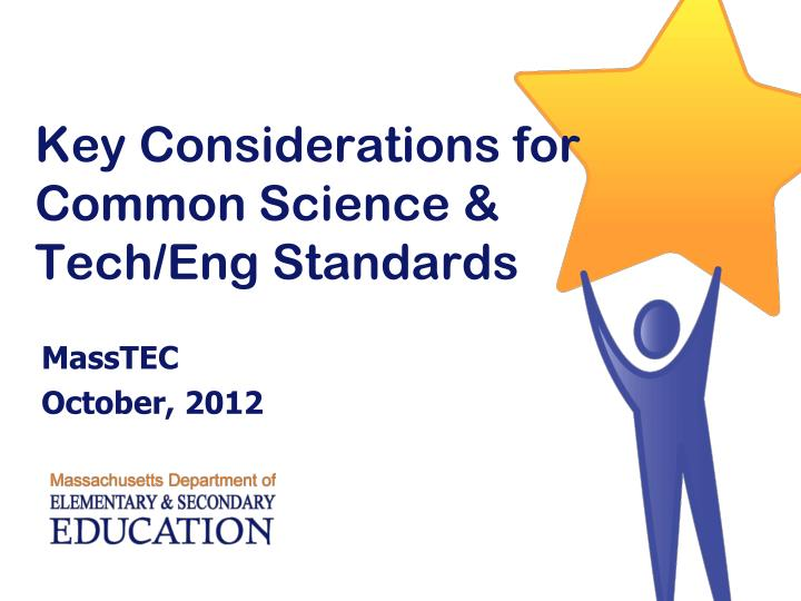 Key considerations for common science tech eng standards