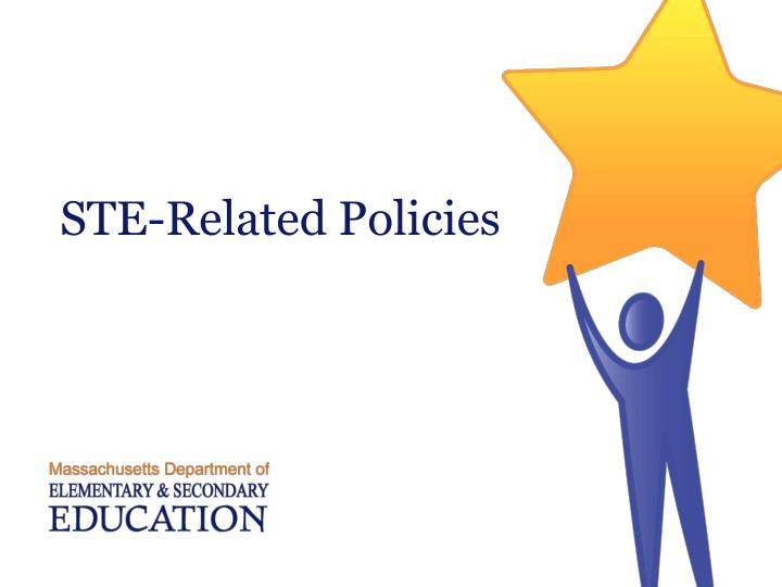 STE-Related Policies