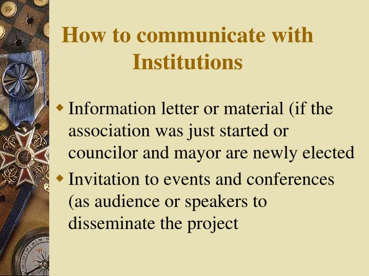 How to communicate with