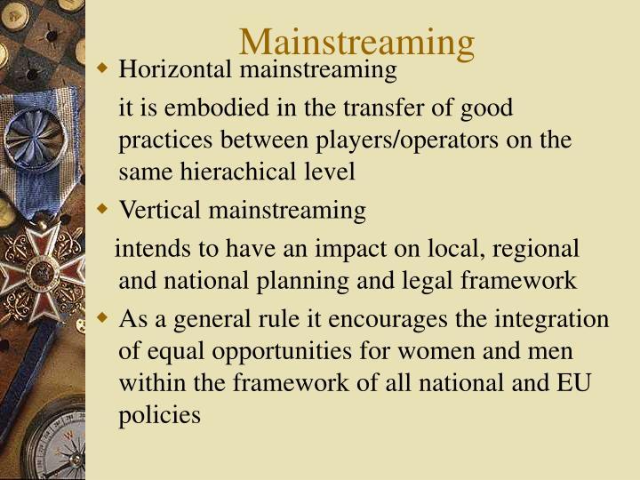 Mainstreaming