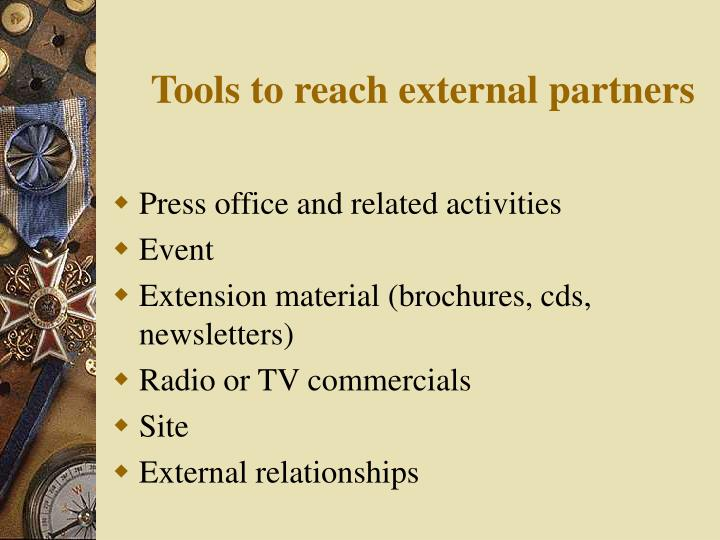 Tools to reach external partners