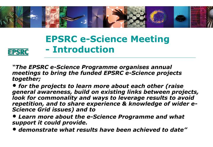 Epsrc e science meeting introduction1