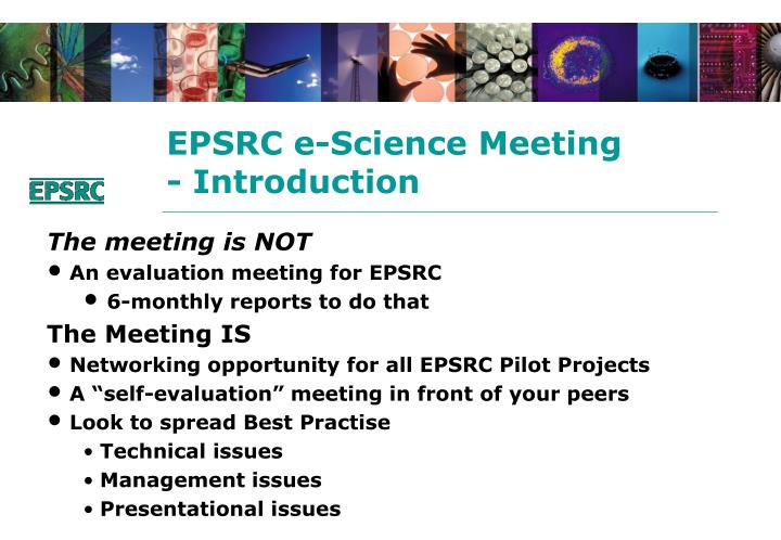 Epsrc e science meeting introduction2