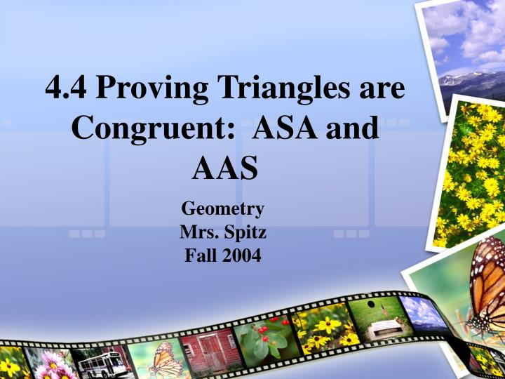 4 4 proving triangles are congruent asa and aas n.