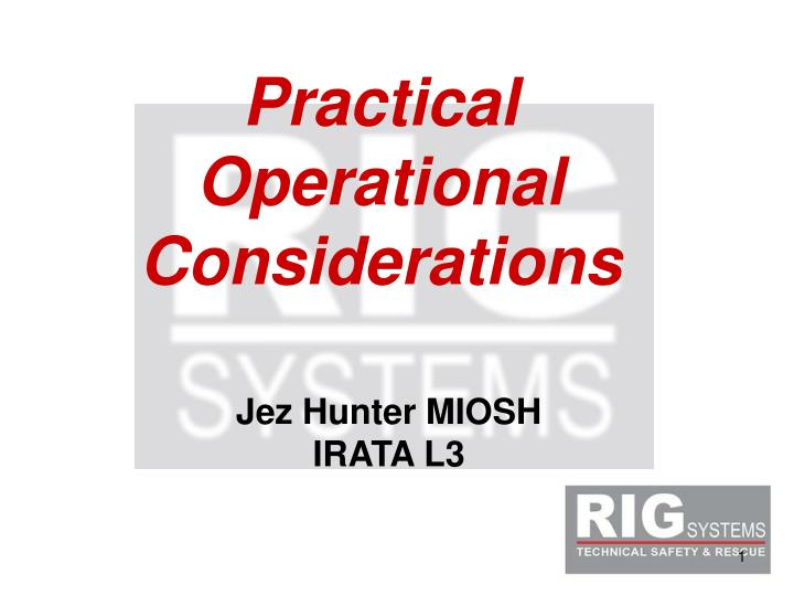 practical operational considerations n.