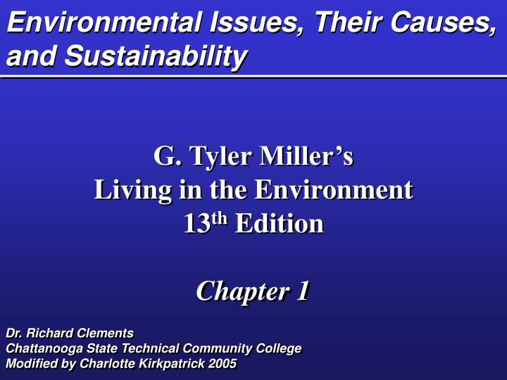 Environmental issues their causes and sustainability