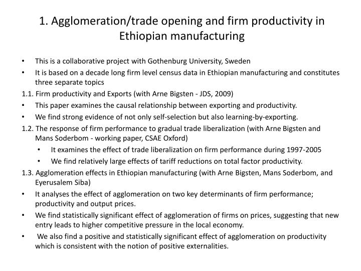 1 agglomeration trade opening and firm productivity in ethiopian manufacturing