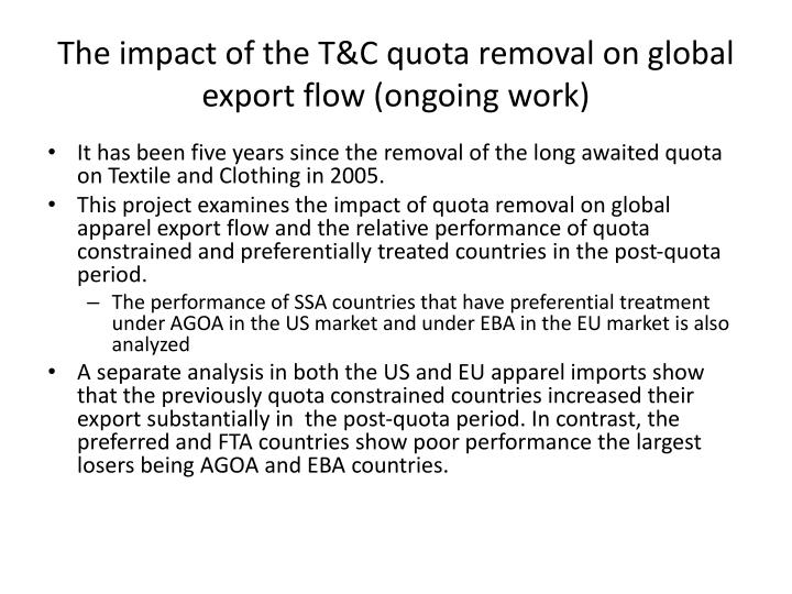 The impact of the T&C quota removal on global export flow (ongoing work