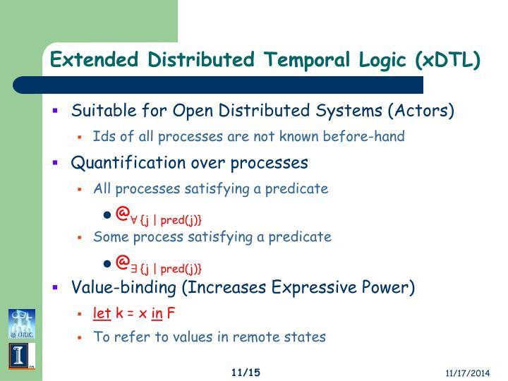 Extended Distributed Temporal Logic (xDTL)