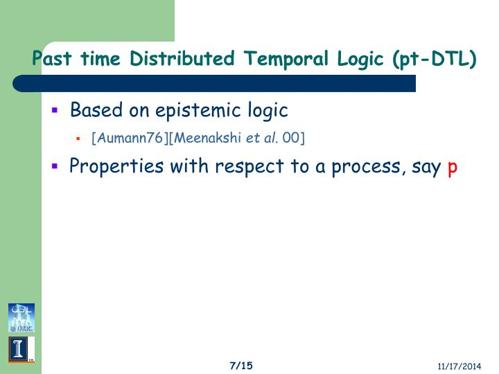 Past time Distributed Temporal Logic (pt-DTL)