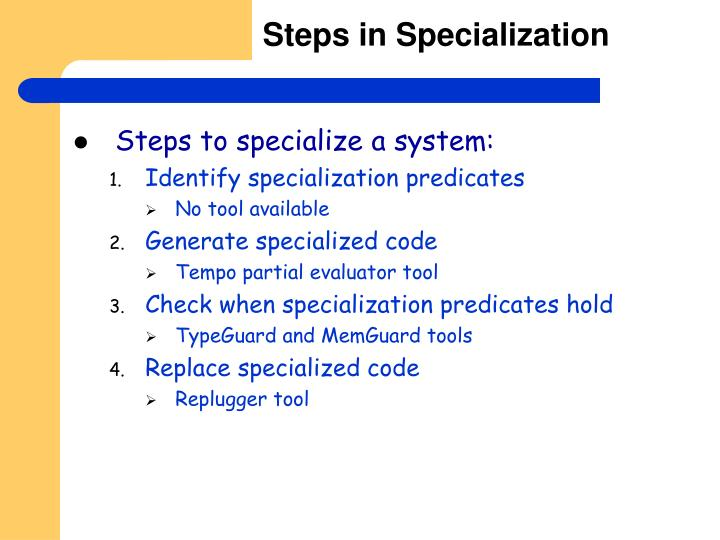 Steps in Specialization