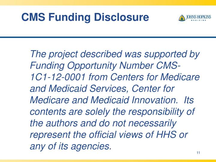 CMS Funding Disclosure