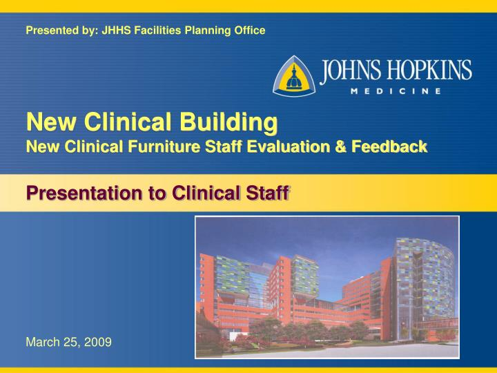 new clinical building new clinical furniture staff evaluation feedback n.