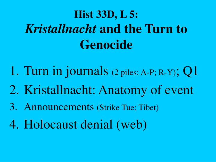 Hist 33d l 5 kristallnacht and the turn to genocide